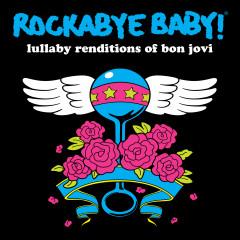 Rockabye Baby Bon Jovi