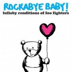 Rockabye Baby Foo Fighters