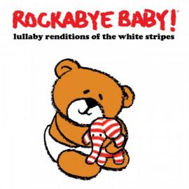 Rockabye Baby White Stripes