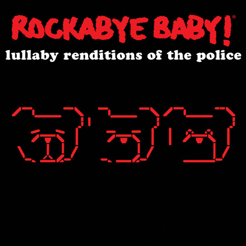 Rockabye Baby The Police