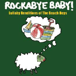 Rockabye Baby The Beach Boys