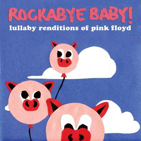Rockabye Baby Pink Floyd