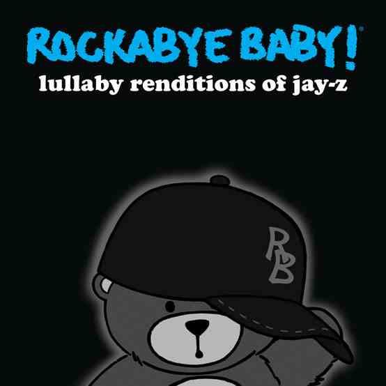 Rockabye Baby Jay-Z