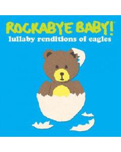 Rockabye Baby The Eagles